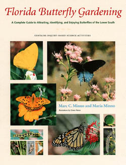 florida butterfly gardening by marc and maria minno is the definitive book on butterfly gardening in florida useful throughout the southern united - Florida Butterfly Garden