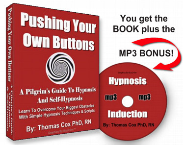 Pushing Your Own Buttons With Self-Hypnosis